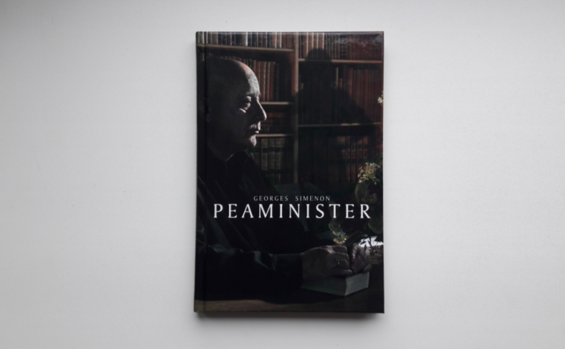 """Georges Simenon """"Peaminister"""""""